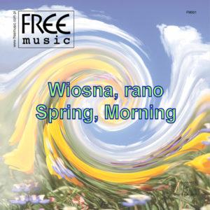 Wiosna, rano - Free Music