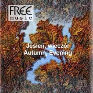 Jesień, Wieczór - Free Music
