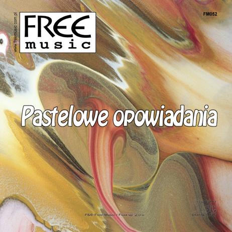 Pastelowe Opowiadania - Free Music