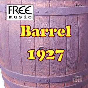 Barrel 1927 - Free Music